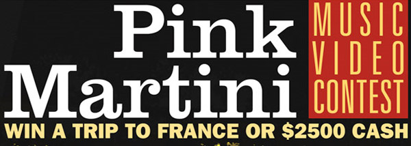 Pink Martini Music Video Contest